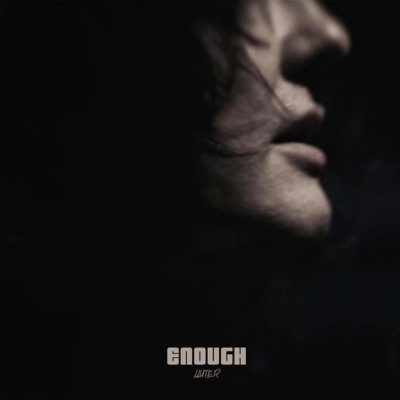 """Enough"" single Artwork"